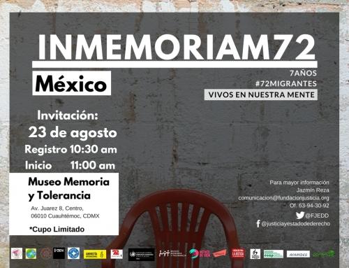 La memoria como una forma de justicia #72Migrantes a 7 años 7 días de acción. ¡Sumáte!