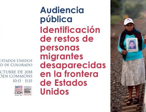 CIDH convoca Audiencia para Examinar Deficiencias en el Sistema de Estados Unidos para Identificar Migrantes Desaparecidos en la frontera
