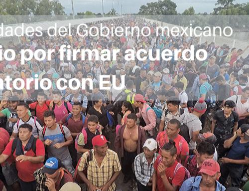 En el marco del Día Internacional del Migrante, autoridades del Gobierno mexicano a juicio por acuerdo migratorio con Estados Unidos