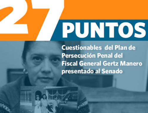 27 puntos cuestionables del Plan de Persecución Penal del Fiscal General Gertz Manero presentado al Senado