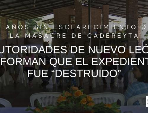 """8 años sin esclarecimiento de la masacre de Cadereyta, autoridades de Nuevo León informan que el expediente fue """"destruido"""""""