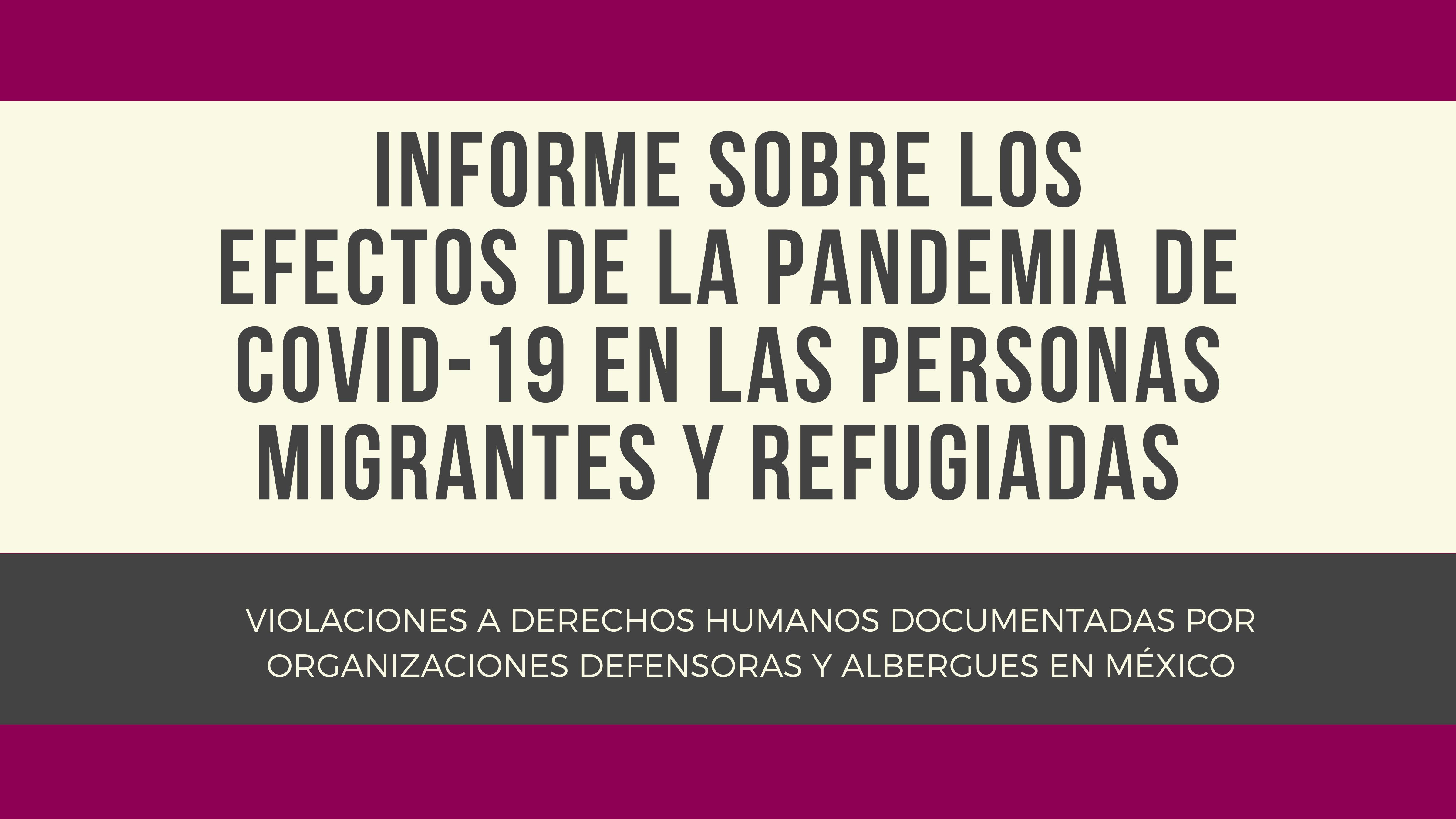 ¿Qué efectos ha dejado la pandemia de #COVID19 en las personas migrantes y refugiadas?